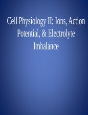 8Ions, Action Potential, and Electrolyte Imbalance mwCLASS.ppt