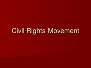 Lecture 18-19 - Civil Rights Movement