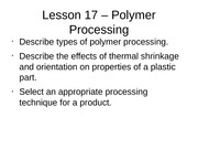 Lesson 17 - Polymer Processing