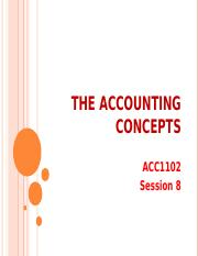 10-Lecture 8 - THE ACCOUNTING CONCEPTS.ppt