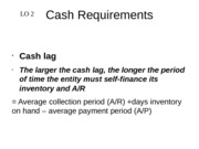 cash requirement and solvency and leverage slides