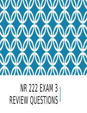 NR 222 Exam 3 Review Questions (1)