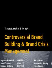 Controversial Brand Building & Brand Crisis Management