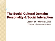 Lecture 14 - Personality & Social Interaction - W11 PPT