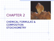 101415-Chapter-02-Chemical-Formulas-Composition-Stoichiometry