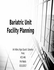 Bariatric Unit Facility Planning_ Team C Updated Week 3.pptx