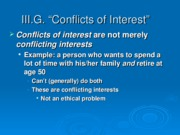 III.D Conflict of Interest