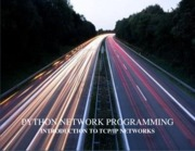 PYTHON NETWORK PROGRAMMING INTRODUCTION