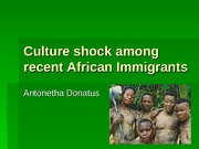 Culture shock among recent African Immigrants