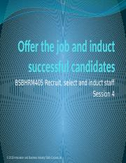Presentation 4 - Support the Recruit, Select and Induct of Staff - BSBHRM405.pptx