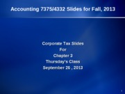 CorpTax-Slides for Chapter 3.f13