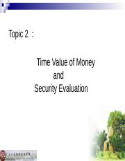 Topic 2:Time Value of Money & Security Evaluation