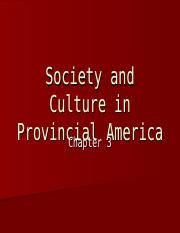 Ch 3 Society and Culture in Provincial America.ppt