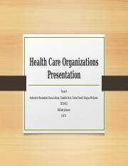 Health Care Organizations Presentation.pptx