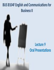 B104F Lecture 09 Oral Presentations with Links.ppt