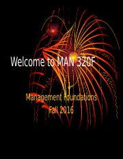 Welcome to MAN 320F Fall 2016