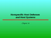 Nonspecific%20Host%20Defenses%20and%20SystemsF10