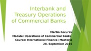 Interbank and Treasury Operations of Commercial   Banks