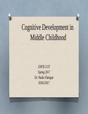 Sp2017 Cognitive Development Middle Childhood [Autosaved].pptx