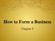How to Form a Business - Chapter 5(1)