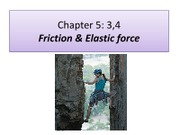 Lecture 10 - Friction & Elastic force