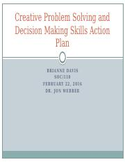 Creative Problem Solving and Decision Making Skills Action