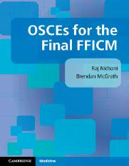 8 Osce For Ficcm Book Pdf Osces For The Final Fficm Osces For The Final Fficm Raj Nichani Is A Consultant In Anaesthesia And Intensive Care Medicine Course Hero