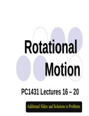 Wang Qinghai-L16-20E Extra slides and Solutions for Rotational Motion.ppt