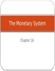 ECO204_Chapter_16_The_Monetary_System_SV.pptx
