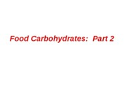 2008_Carbohydrates_Part_2