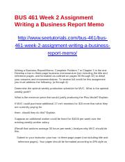 BUS 461 Week 2 Assignment Writing a Business Report Memo.docx