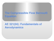 The Compressible Flow Bernoulli Equation
