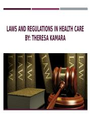 Laws and regulations in health care PPT.pptx