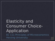 EC111 - Week 3 - Elasticity and Consumer Choice Application Presentation