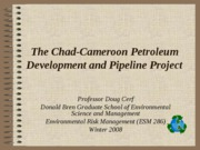 Chad Cameroon Introduction