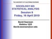 UCR SOC 005 STAT SPR 2010 Session 9 V1