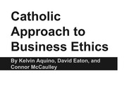 Catholic Approach to Business Ethics - Student Presentation Assignment