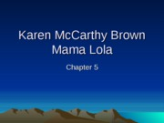 Brown Mama Lola Chapter 5