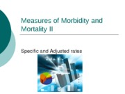 HS 300 Lecture 3 Morbidity & MortalityRates II