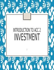 Introduction to Acc 2 Investment.pptx
