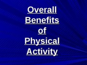 16 Overall Benefits PA_SW.ppt
