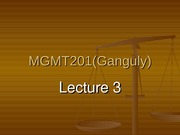 MGMT_201_(Ganguly)_Lecture_3
