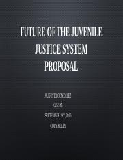 Future of the Juvenile Justice System Proposal_Gonzalez