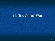 19._The_Allies__War_Revised_S08