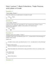 Quiz Lecture 7 -Bank Collections, Trade Finance, and Letters of Credit