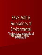 ENVs 2400 2014 Lecture 6 -Local and  International Dimensions
