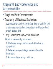 ch-08 Entry Deterrence and Accommodation Taxonomy of Business Strategies new.ppt