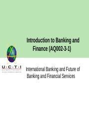Lecture 7_International Banking and Future of Banking and Financial Services.pptx
