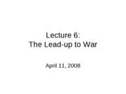 041108 Lecture6_toward_war