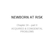 CH 24 NEWBORN AT RISK pt 2_8th ed